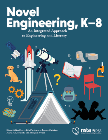 Novel Engineering, K–8: An Integrated Approach to Engineering and Literacy book cover (Graphic: Business Wire)