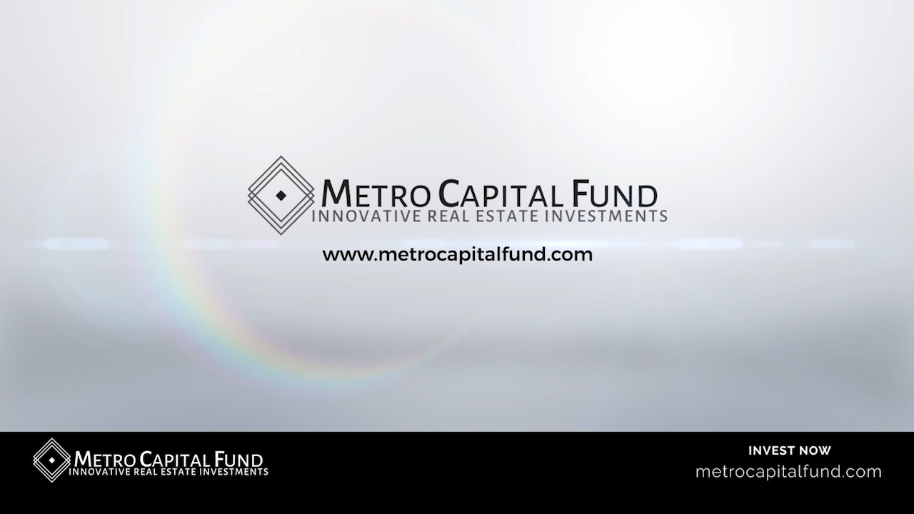 MetroCapital Fund - Innovative Real Estate Investments