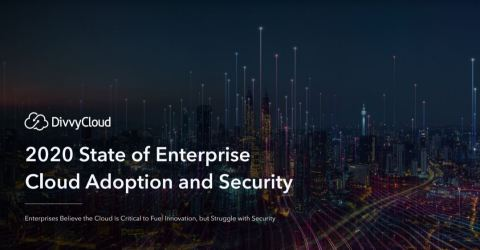 DivvyCloud's 2020 State of Enterprise Cloud Adoption and Security Report (Photo: Business Wire)