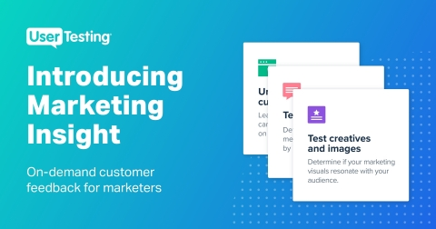 UserTesting Marketing Insight (Graphic: Business Wire)