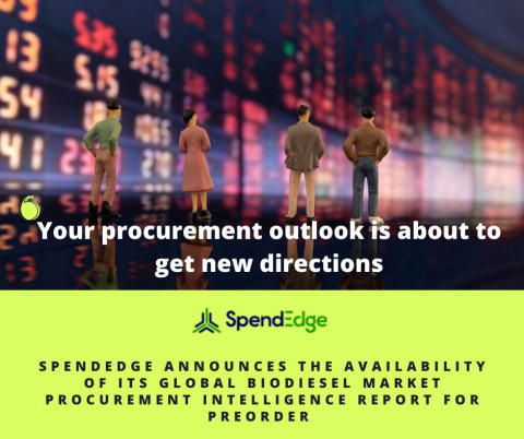 SpendEdge's Global Biodiesel Procurement Market Intelligence Report for preorder (Graphic: Business Wire)