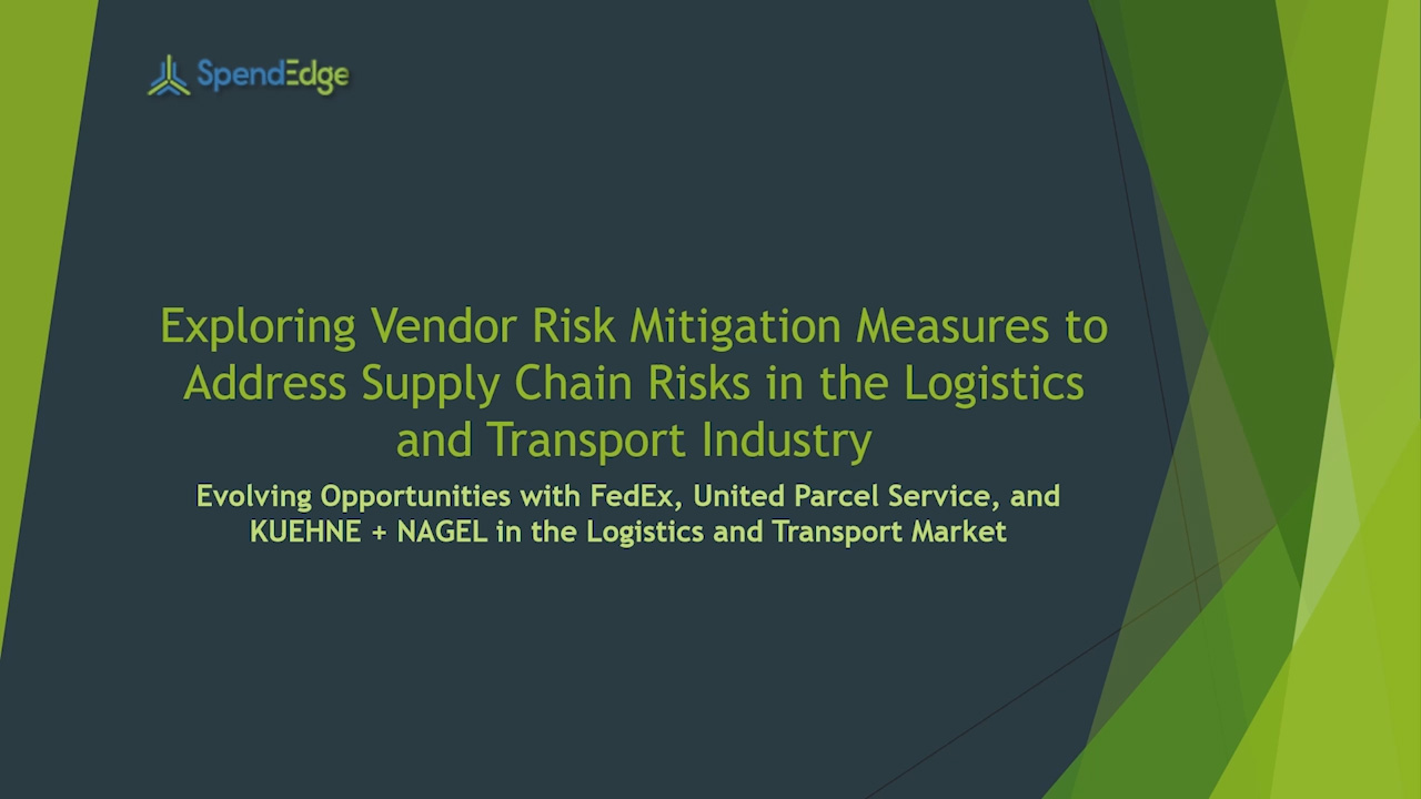 Vendor Risk Mitigation Measures to Address Supply Chain Risks in the Logistics and Transport Industry