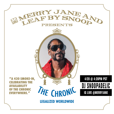 """MONDAY 4/20 at 4:20 *PDT*- THE CHRONIC LEGALIZED WORLDWIDE! DJ SNOOPADELIC x IG LIVE on @merryjane. Celebrating the first-time Dr. Dre's groundbreaking 1992 album, """"The Chronic,"""" being available across all global streaming platforms. Tune in to MERRY JANE's IG LIVE at exactly 4:20 *PDT* on 4/20 to """"smoke-in"""" with @snoopdogg and all music lovers and weed aficionados. Follow @merryjane for updates and giveaways! (Graphic: Business Wire)"""