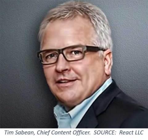 Tim Sabean, Chief Content Officer, React, LLC (Photo: React, LLC)