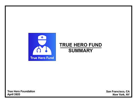 True Hero Fund Summary