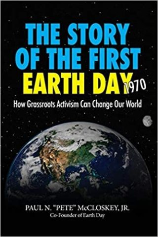 The Story of the First Earth Day - How Grassroots Activism Changed the World (Photo: Business Wire)
