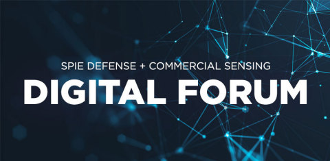 SPIE Defense + Commercial Sensing Digital Forum Launches with Over 600 Presentations (Graphic: Business Wire)