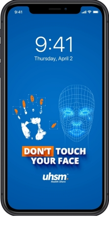 Experts say that we touch our face 23 times per hour and check our phones every 12 minutes. UHSM is launching an iPhone and Android wallpaper campaign that makes it easy and fun to remind us all … #DONTTOUCHYOURFACE! The free phone wallpapers can be downloaded at UHSM.com/C19. And, just added, UHSM has released custom Zoom and Microsoft Teams backgrounds that share this same important message: If you don't touch your face, the risk of obtaining COVID-19 drops dramatically. (Photo: Business Wire)