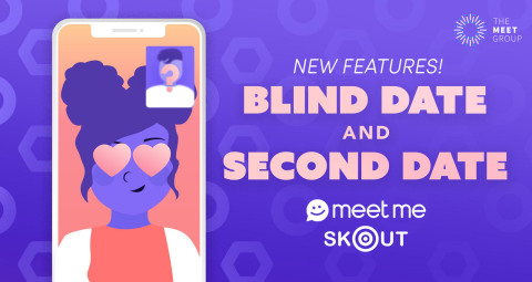 The Meet Group to Release Blind Date and Second Date to MeetMe and Skout Live