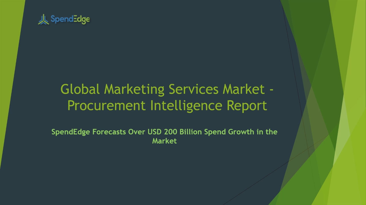 SpendEdge has announced the release of its Global Marketing Services Market Procurement Intelligence Report