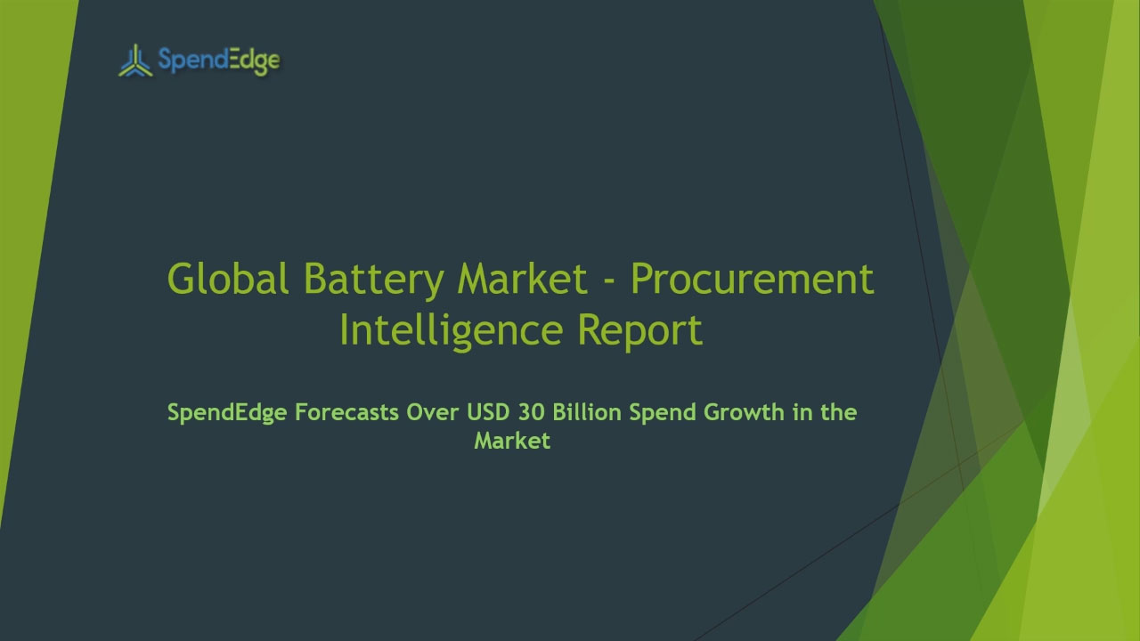 SpendEdge has announced the release of its Global Battery Market Procurement Intelligence Report