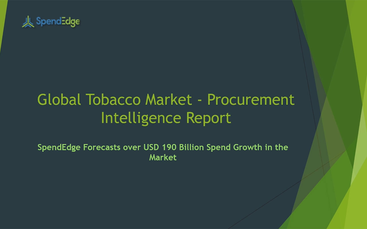 SpendEdge has announced the release of its Global Tobacco Market Procurement Intelligence Report.