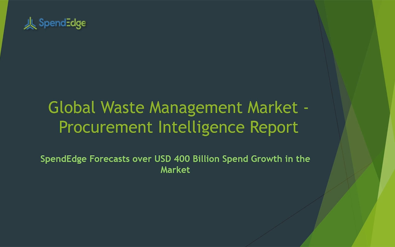 SpendEdge has announced the release of its Global Waste Management Market Procurement Intelligence Report
