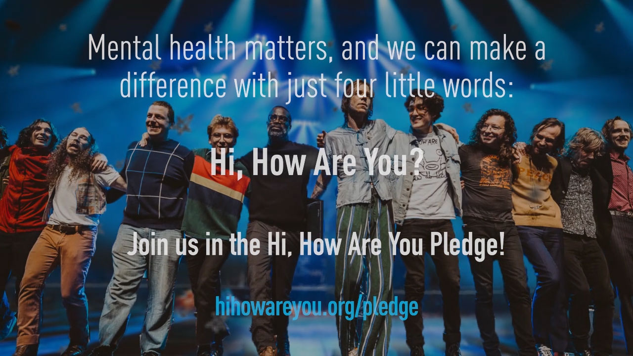 Join the Hi, How Are You Pledge!