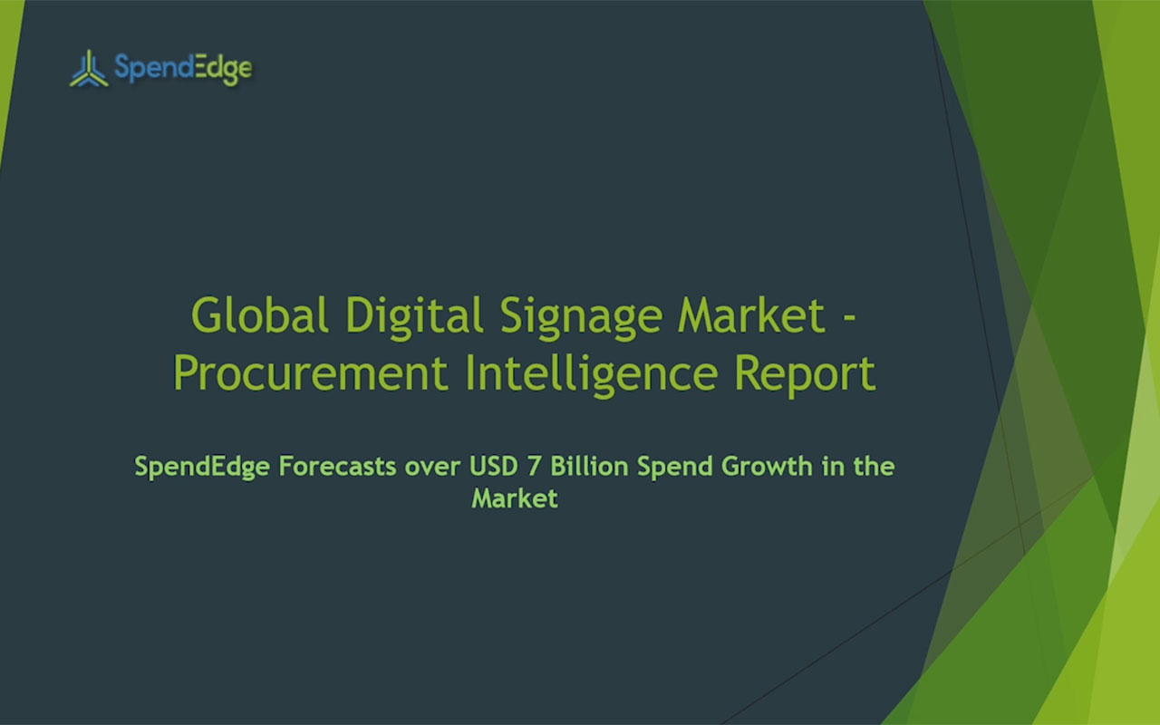 SpendEdge has announced the release of its Global Digital Signage Market Procurement Intelligence Report.