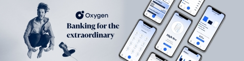 Oxygen - Banking for the Extraordinary (Photo: Oxygen)