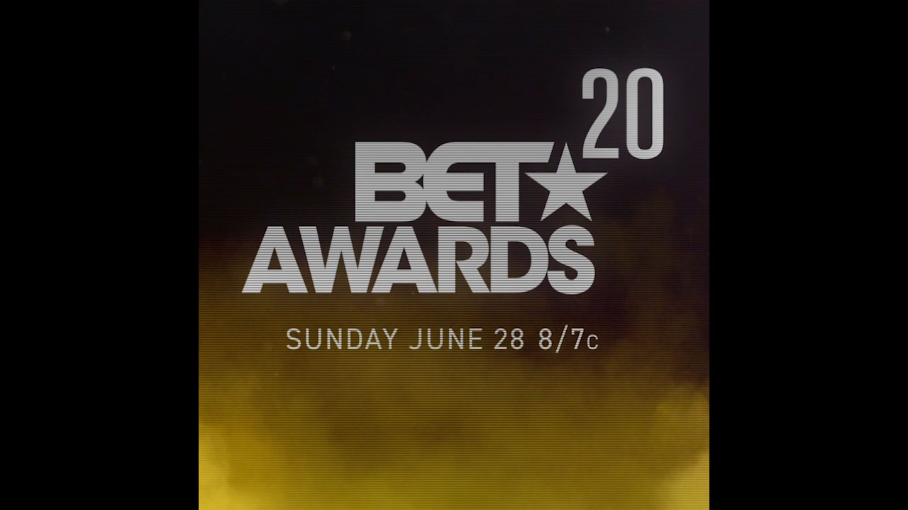 BET AWARDS 2020 RETURNS ON JUNE 28th