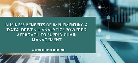 Business Benefits of Implementing a 'Data-Driven + Analytics Powered' Approach to SCM