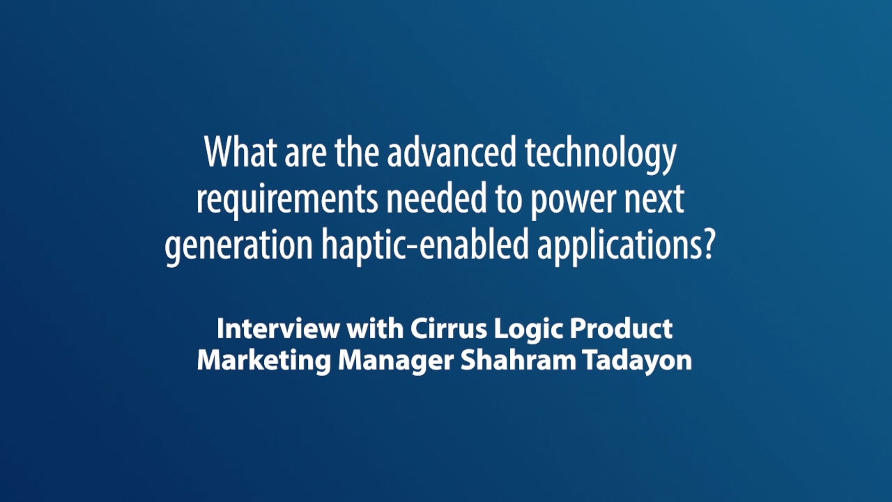 What are the advanced technology requirements needed to power next-generation haptic-enabled applications?