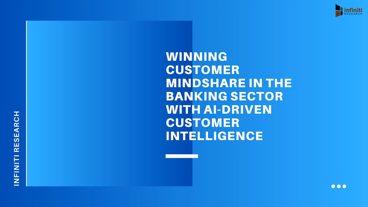 Benefits of AI-Driven Customer Intelligence in Banking