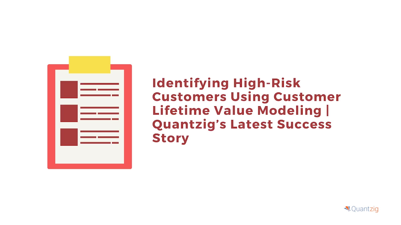 Identifying High-Risk Customers Using Customer Lifetime Value Modeling