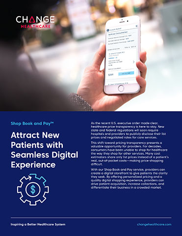 With Change Healthcare's Shop Book and Pay service, providers can create a digital storefront to give patients the clarity they seek.