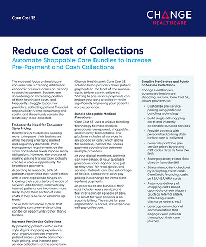 Change Healthcare's Care Cost SE solution helps providers move patient payments to the front of the revenue cycle, before care is delivered.