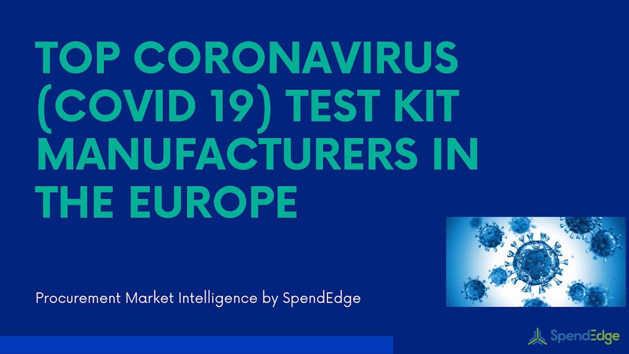 Top Coronavirus (COVID 19) test kit manufacturers in Europe.