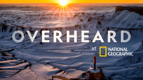 Overheard at National Geographic Season 3 premieres on June 16th. (Photo: Business Wire)