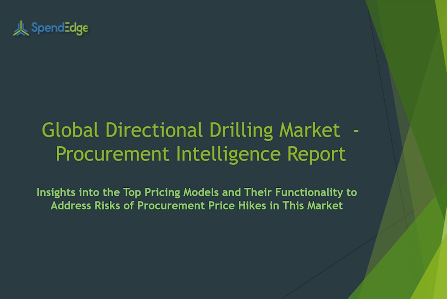 SpendEdge has announced the release of its Global Directional Drilling Market Procurement Intelligence Report