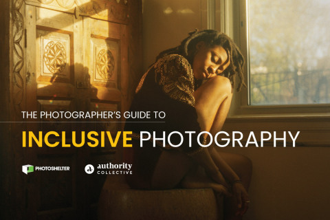 The Photographer's Guide to Inclusive Photography (Photo: PhotoShelter)