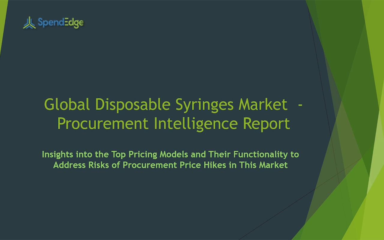 SpendEdge has announced the release of its Global Disposal Syringes Market Procurement Intelligence Report