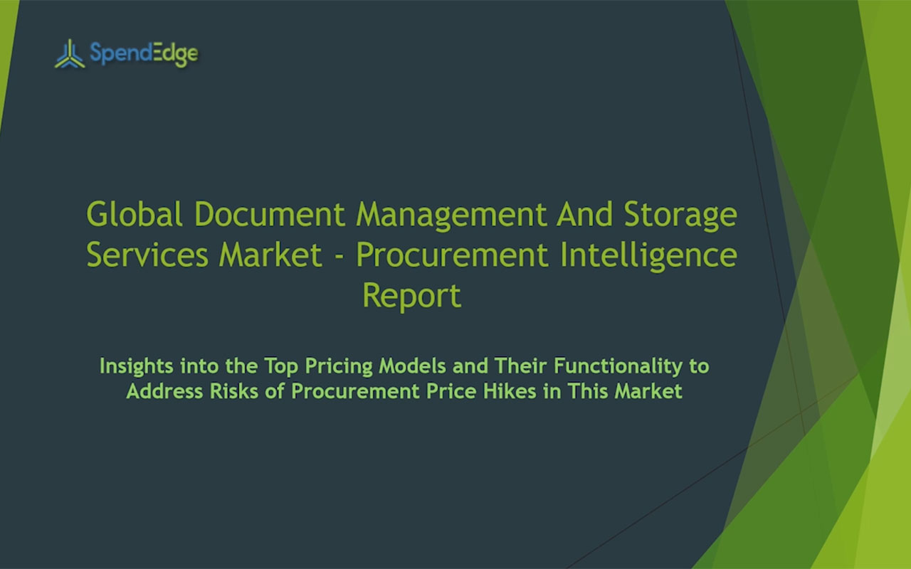 SpendEdge has announced the release of its Global Document Management And Storage Services Market Procurement Intelligence Report