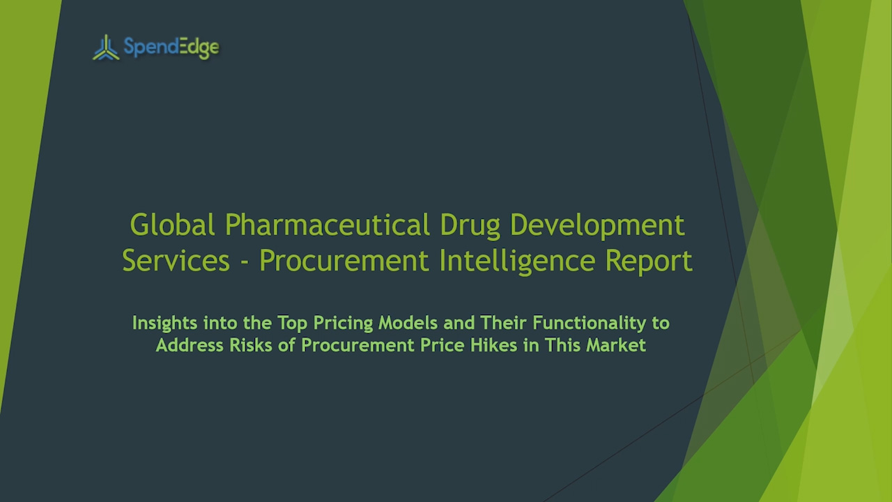 SpendEdge has announced the release of its Global Pharmaceutical Drug Development Services Market Procurement Intelligence Report