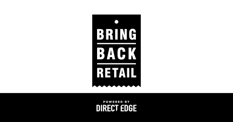 Direct Edge, an industry-leading print communications company, has decided to #BringBackRetail to drive business back into brick and mortar retail stores (Photo: Business Wire)