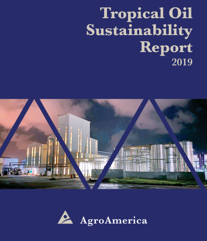 With the publication of its 6th Sustainability Report, AgroAmerica Tropical Oil, reassures its commitment to contribute to the common good, generating value for its stakeholders by implementing internationally-certified practices to produce, manufacture and distribute sustainable value-added Vegetable Oils and fats. (Photo: Business Wire)