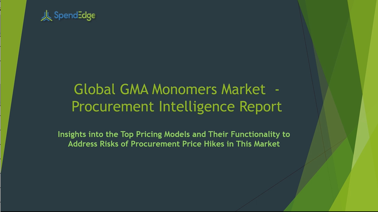 SpendEdge has announced the release of its Global GMA Monomers Market Procurement Intelligence Report