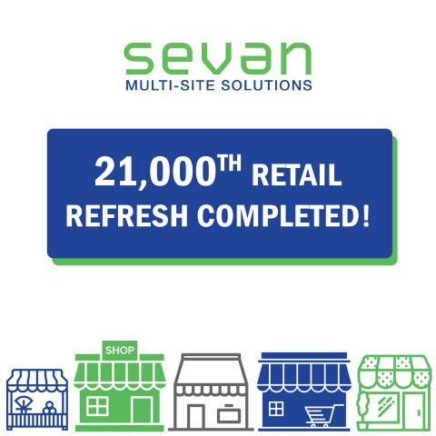 Sevan completes 21,000th retail refresh (Graphic: Business Wire)
