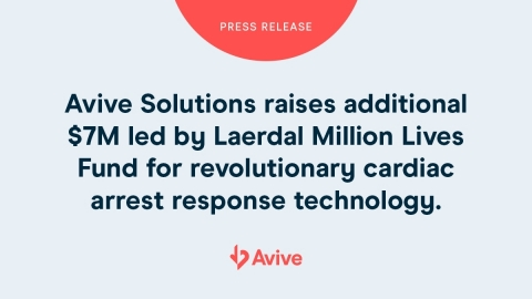Avive Solutions raises additional $7M led by Laerdal Million Lives Fund for revolutionary cardiac arrest response technology. (Graphic: Business Wire)