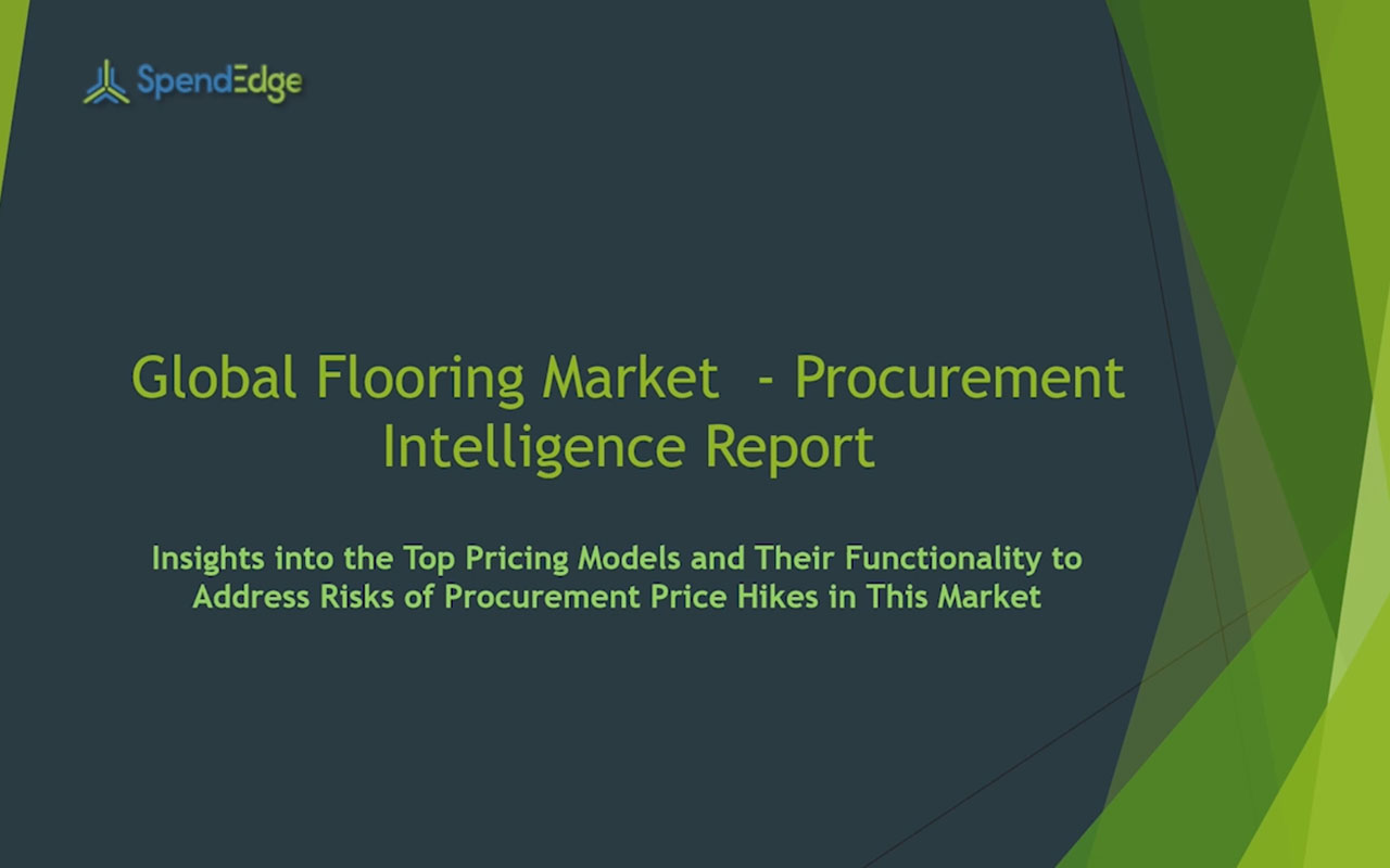 SpendEdge has announced the release of its Global Flooring Market Procurement Intelligence Report