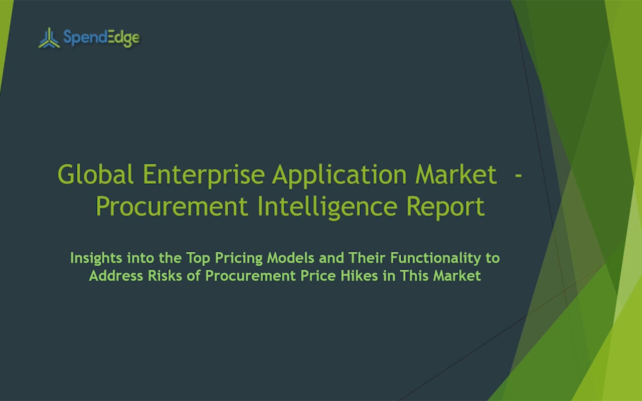 SpendEdge has announced the release of its Global Enterprise Application Market Procurement Intelligence Report