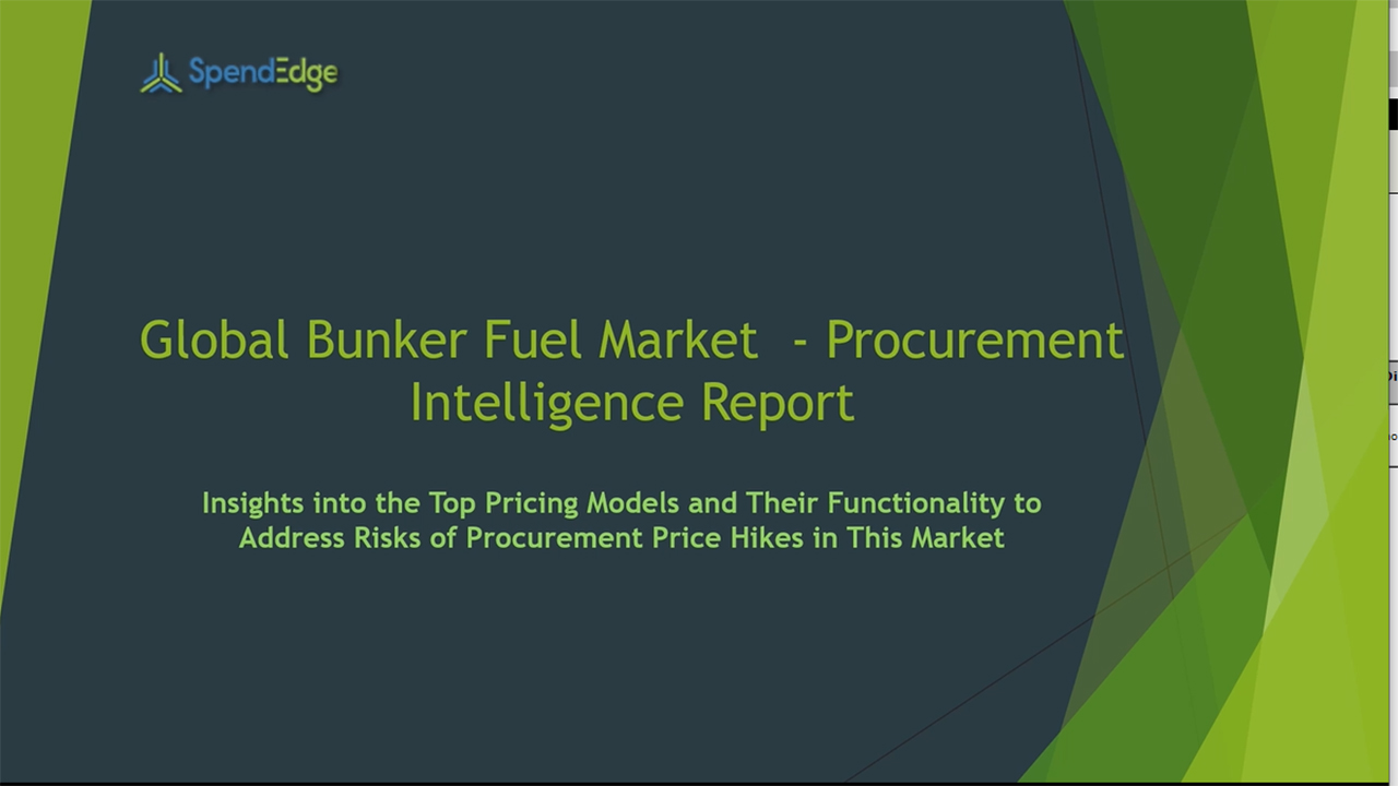 SpendEdge has announced the release of its Global Bunker Fuel Market Procurement Intelligence Report