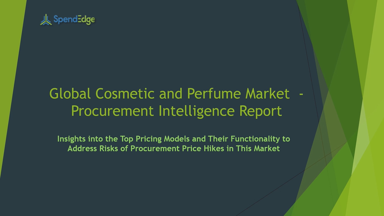 SpendEdge has announced the release of its Global Cosmetic and Perfume Packaging Market Procurement Intelligence Report