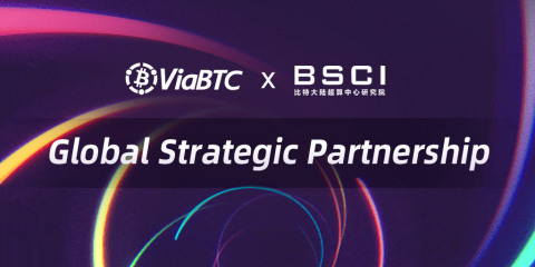 ViaBTC&BSCI form global partnership to promote industry progress. (Photo: Business Wire)