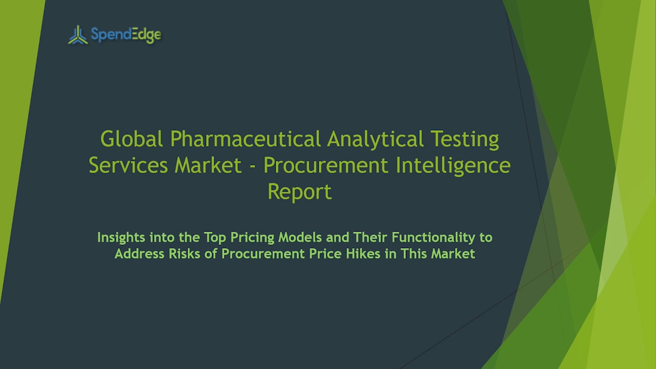 SpendEdge has announced the release of its Global Pharmaceutical Analytical Testing Services Market Procurement Intelligence Report