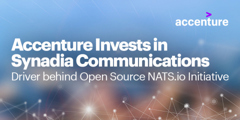 Accenture Ventures makes investment in Synadia, the company behind NATS.io (Graphic: Business Wire)