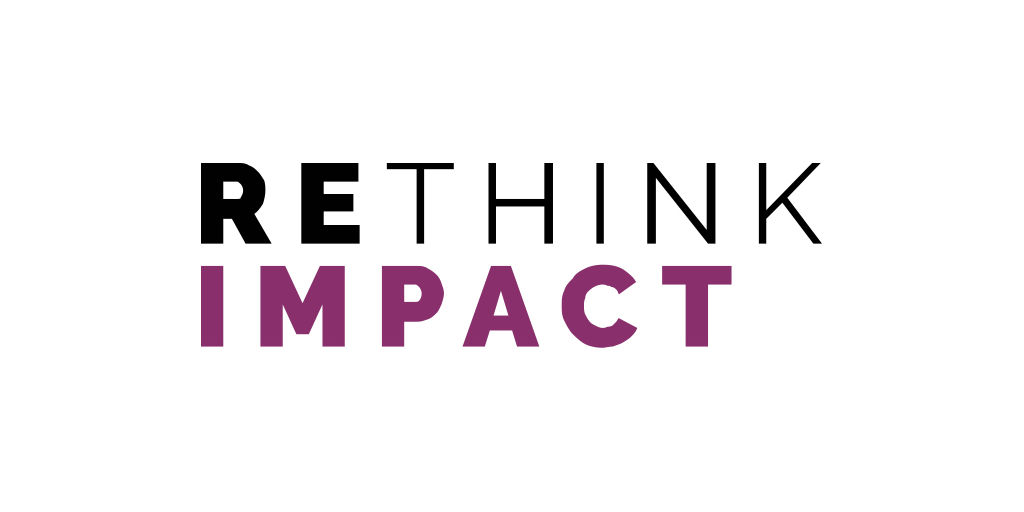 Rethink Impact Closes $182M Fund II, Making it the Largest, U.S. Venture Capital Firm Investing in Female-Led Tech Companies Tackling Global Challenges