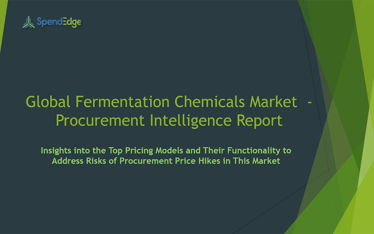 SpendEdge has announced the release of its Global Fermentation Chemicals Market Procurement Intelligence Report