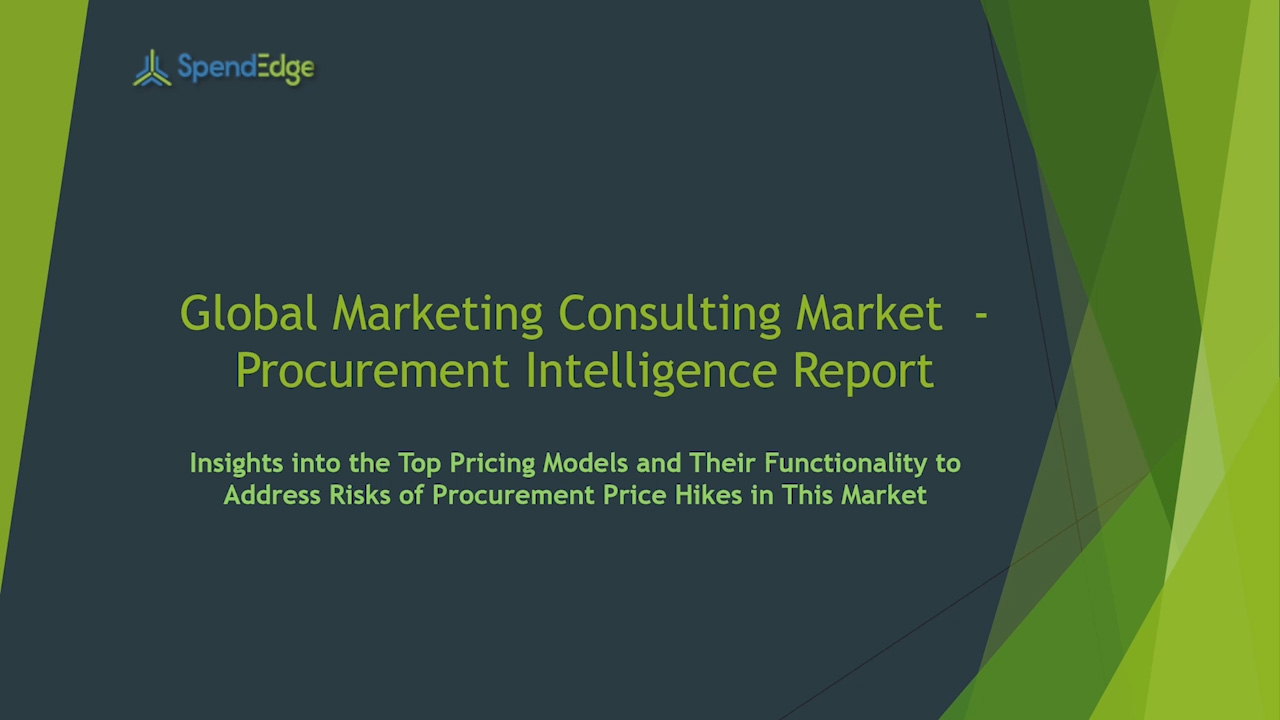 SpendEdge has announced the release of its Global Marketing Consulting Procurement Intelligence Report