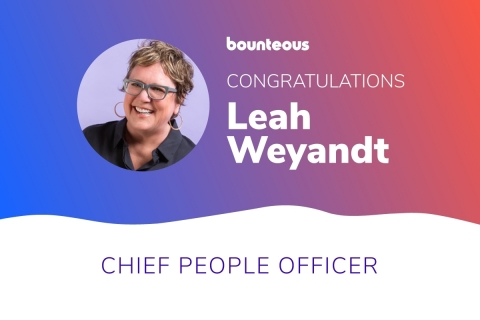 Bounteous, a leading insights-driven digital experience agency, today announces the appointment of Leah Weyandt as the company's first Chief People Officer. (Graphic: Business Wire)